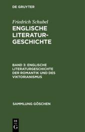 Englische Literaturgeschichte der Romantik und des Viktorianismus
