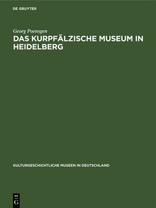 Das Kurpfälzische Museum in Heidelberg