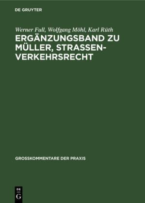 Ergänzungsband zu Müller, Straßenverkehrsrecht