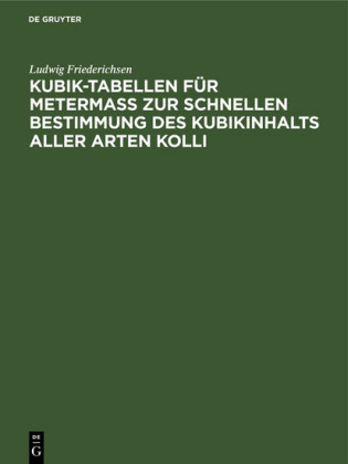 Kubik-Tabellen für Metermaß zur schnellen Bestimmung des Kubikinhalts aller Arten Kolli