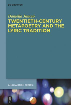 Twentieth-Century Metapoetry and the Lyric Tradition