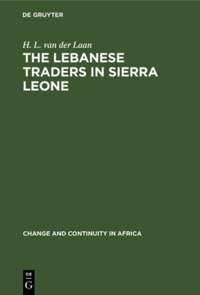 The Lebanese Traders in Sierra Leone