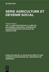 L'implantation de la Libby en Bas Rhône-Languedoc. Exemple de Quasiintégration capitaliste en agriculture