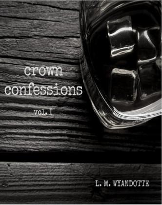 Crown Confessions Vol. 1