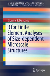 R for Finite Element Analyses of Size-dependent Microscale Structures