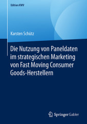 Die Nutzung von Paneldaten im strategischen Marketing von Fast Moving Consumer Goods-Herstellern