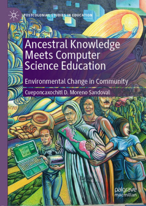 Ancestral Knowledge Meets Computer Science Education