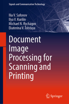 Document Image Processing for Scanning and Printing