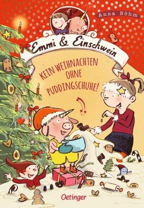Emmi & Einschwein - Kein Weihnachten ohne Puddingschuhe!