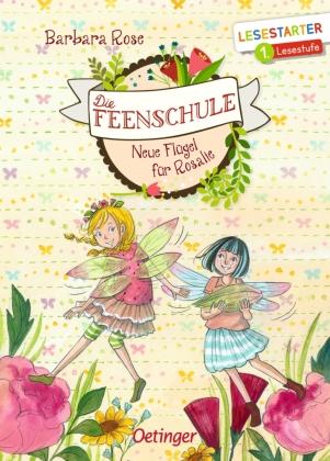 Die Feenschule - Neue Flügel für Rosalie