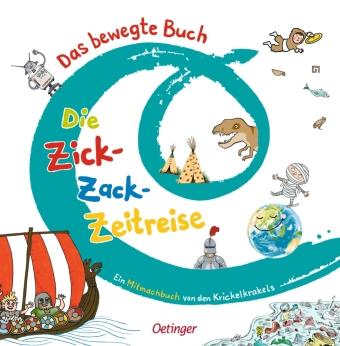 Das bewegte Buch - Die Zick-Zack-Zeitreise