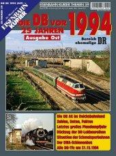 Die Deutsche Bahn AG vor 25 Jahren - 1994 Osten
