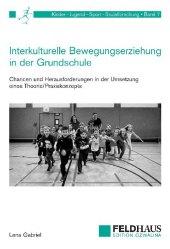 Interkulturelle Bewegungserziehung in der Grundschule