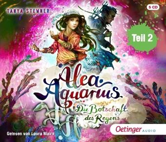 Alea Aquarius 5 Teil 2. Die Botschaft des Regens, 5 Audio-CDs