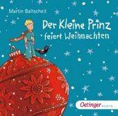 Der kleine Prinz feiert Weihnachten, 2 Audio-CD