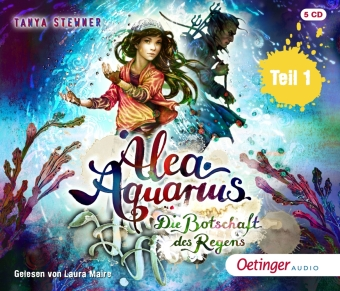 Alea Aquarius - Die Botschaft des Regens