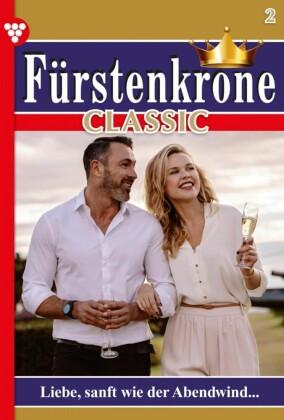 Fürstenkrone Classic 1 - Adelsroman