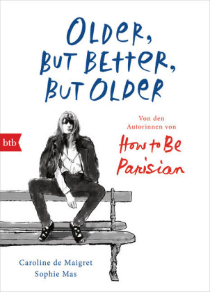 How to be Parisian - Older but better