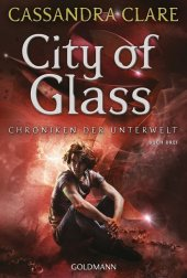 Chroniken der Unterwelt - City of Glass Cover