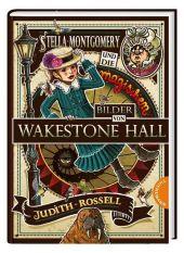 Stella Montgomery und die magischen Bilder von Wakestone Hall Cover