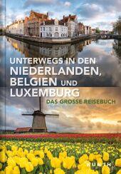 Unterwegs in den Niederlanden, Belgien und Luxemburg Cover