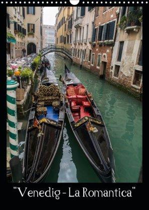 """Venedig - La Romantica"" (Wandkalender 2020 DIN A3 hoch)"