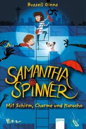 Samantha Spinner. Mit Schirm, Charme und Karacho Cover