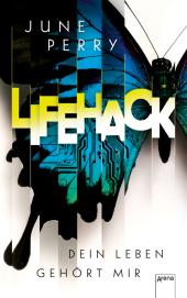 LifeHack. Dein Leben gehört mir Cover