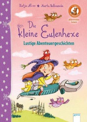 Die kleine Eulenhexe - Lustige Abenteuergeschichten
