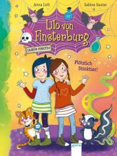 Lilo von Finsterburg - Zaubern verboten! Plötzlich Stinktier! Cover