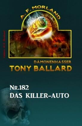 ?Das Killer-Auto Tony Ballard Nr. 182