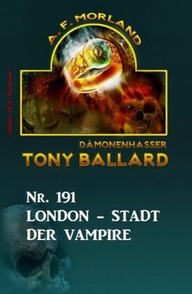 ?London - Stadt der Vampire Tony Ballard Nr. 191