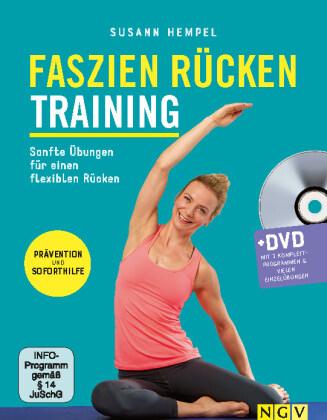 Faszien Rücken Training, m. DVD mit 3 Komplettprogrammen & vielen Einzelübungen