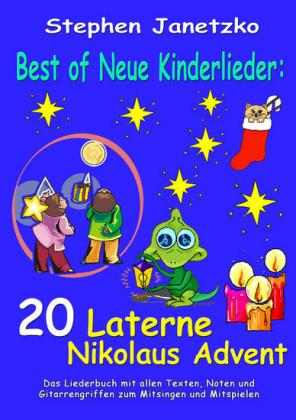 Best of Neue Kinderlieder - 20 Laterne Nikolaus Advent