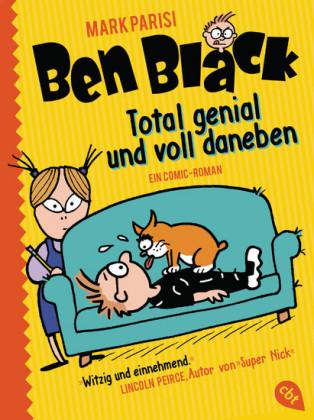 Ben Black - Total genial und voll daneben