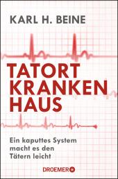 Tatort Krankenhaus