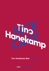 Tino Hanekamp über Nick Cave Cover