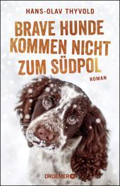 Brave Hunde kommen nicht zum Südpol Cover