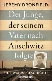 Der Junge, der seinem Vater nach Auschwitz folgte Cover