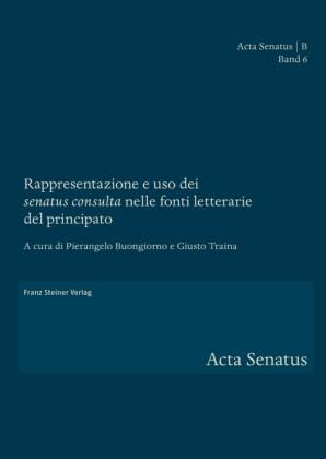 Rappresentazione e uso dei 'senatus consulta' nelle fonti letterarie del principato