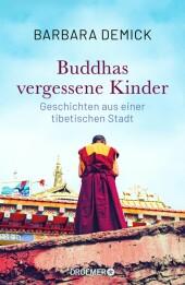 Buddhas vergessene Kinder