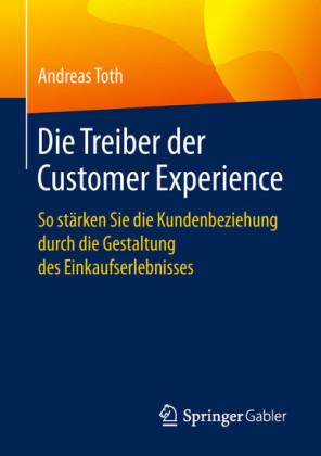 Die Treiber der Customer Experience