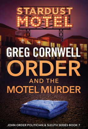 Order and the Motel Murder