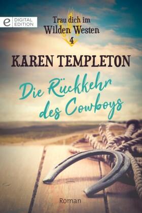 Die Rückkehr des Cowboys