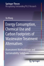 Energy Consumption, Chemical Use and Carbon Footprints of Wastewater Treatment Alternatives