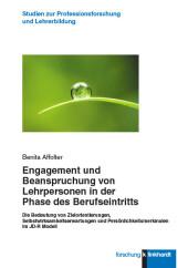 Engagement und Beanspruchung von Lehrpersonen in der Phase des Berufseintritts