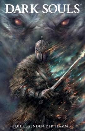 Dark Souls, Band 3 - Die Legenden der Flamme