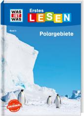 Was ist was Erstes Lesen: Polargebiete Cover