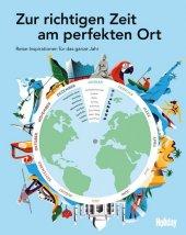 HOLIDAY Reisebuch: Zur richtigen Zeit am perfekten Ort Cover