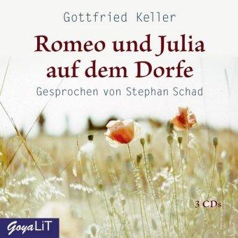 Romeo und Julia auf dem Dorfe, 3 Audio-CDs